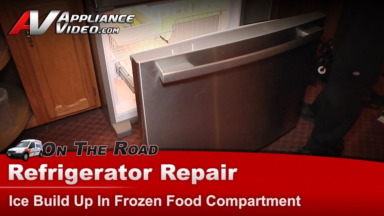 Whirlpool Refrigerator Repair Ice Build Up In The Frozen Food
