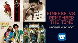 Bruno Mars - Finesse vs. Michael Jackson - Remember The Time [Mash Up]
