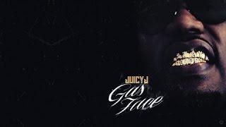 Juicy J - No Look (Gas Face)