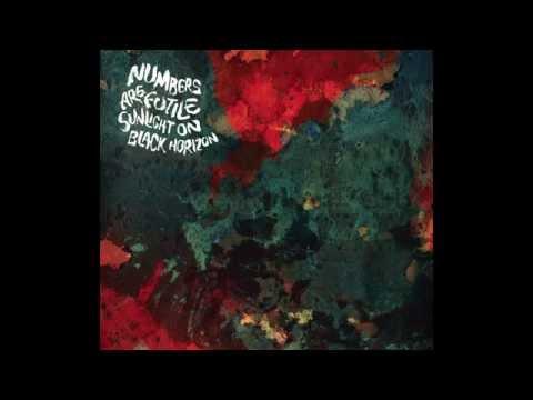 Numbers Are Futile -  Sunlight on Black Horizon (Full Album HQ)