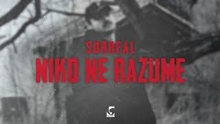 Surreal - Niko ne razume Prod. by Yung Dza