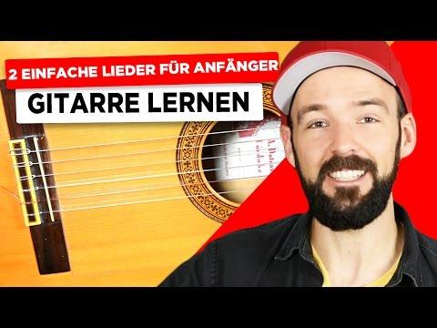 Gitarre lernen - 2 einfache Lieder  für Anfänger
