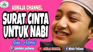 """Surat Cinta Untuk Nabi Vokal Gus Azmi """" UNISMA bersholawat bersama Majelis Syubbanul Muslimin """""""