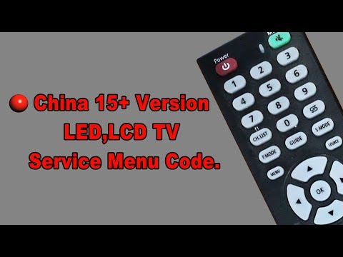 China 15+Version LCD,LED and Smart tv service factory code