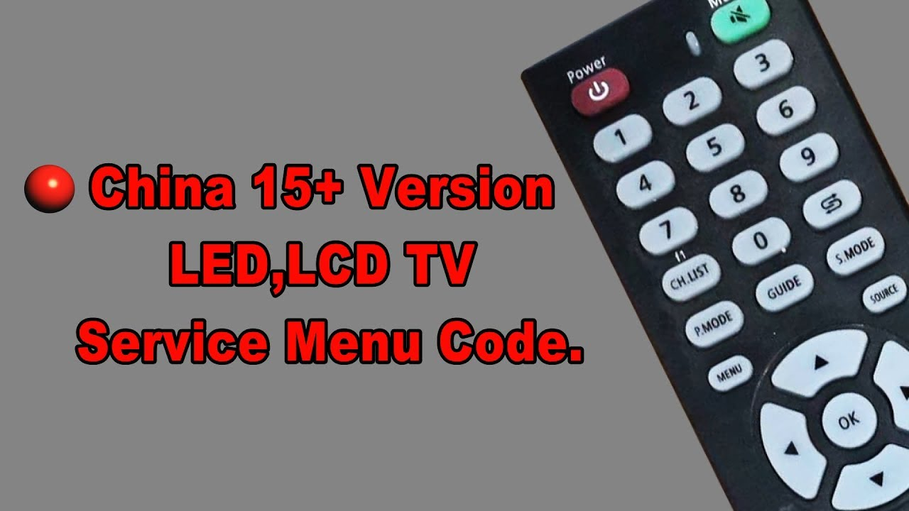 China 15+Version LCD,LED and Smart tv service factory code #Pro Hack