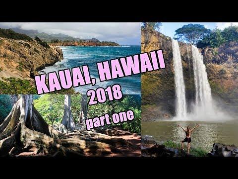 KAUAI, 2018, PART ONE