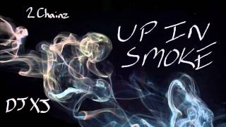 2 Chainz - Up In Smoke (Chopped n Screwed) DJXJ *Perfect*
