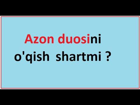 Azon duosini o'qish shartmi ? | Azon duosi haqida | Shayx Muhammad Sodiq Muhammad Yusuf