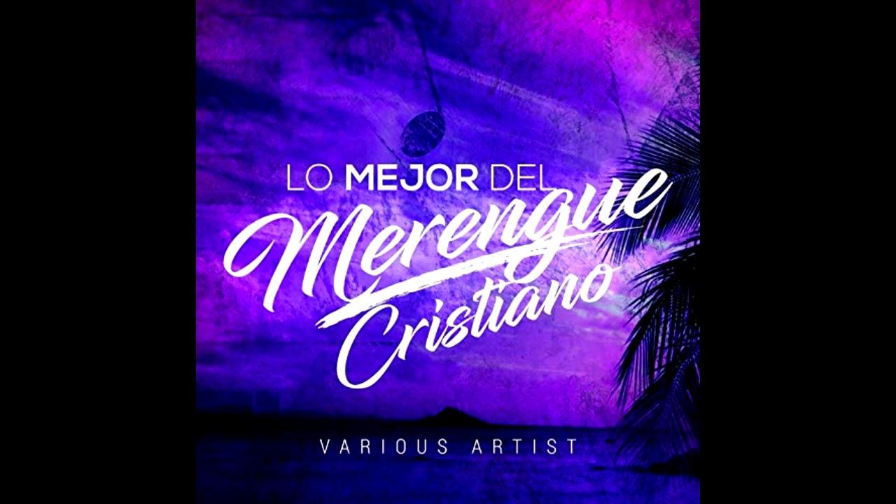 Merengue Cristiano Mix Youtube