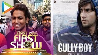 GULLY BOY | First Day First Show Public Review