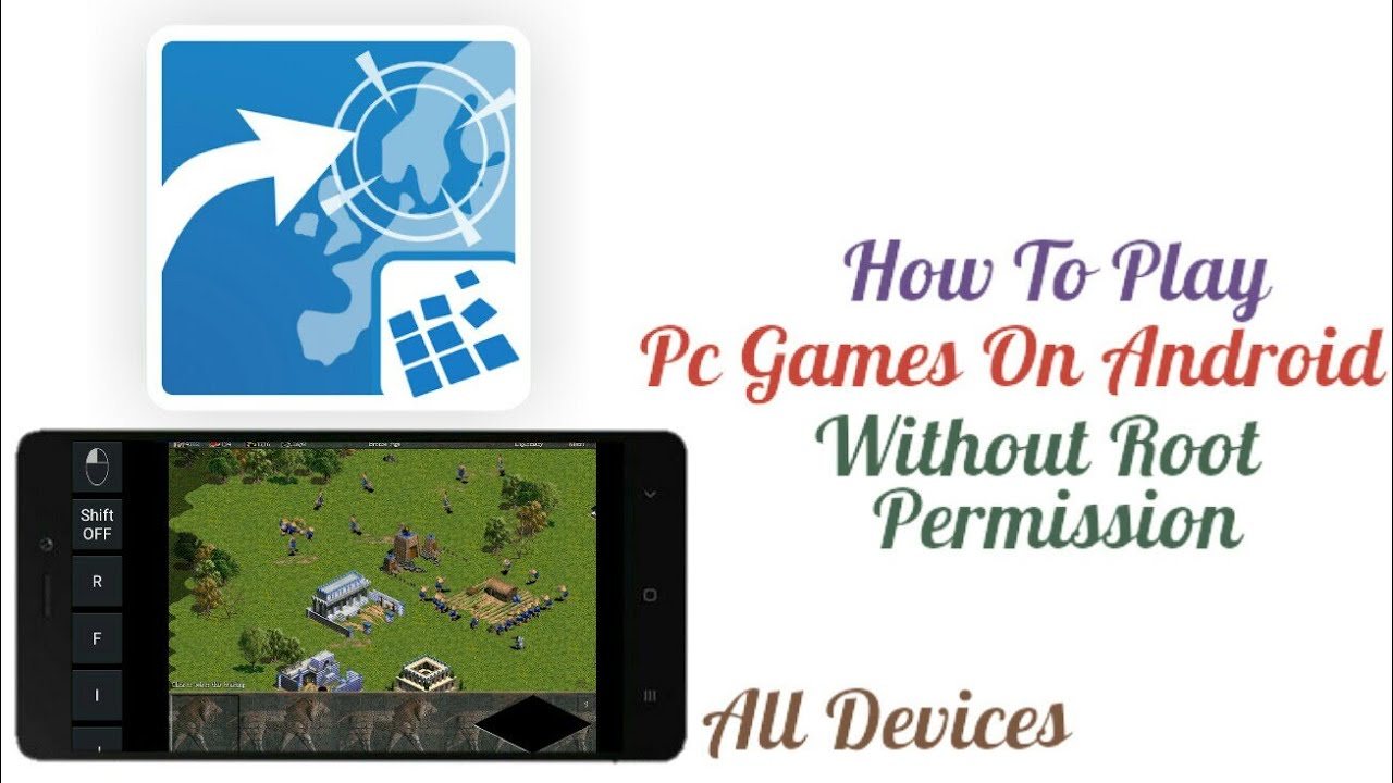 How To Play Pc Games On Android Without Root Permission