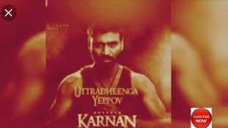 karnan uttradheenga yeppov whatsapp status karnan songs whatsapp status tamil