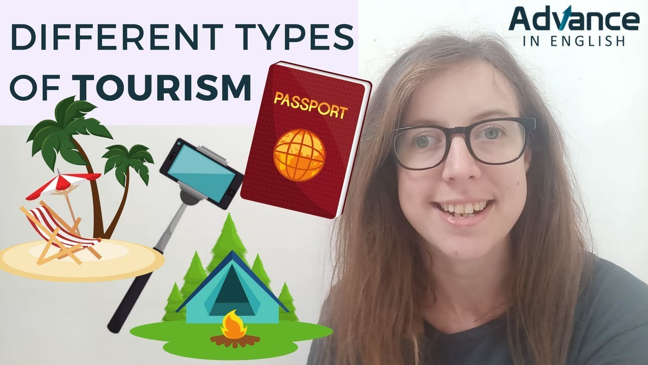 Different Types of Tourism | Travel Industry English