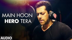 'Main Hoon Hero Tera (Salman Khan Version)' Full AUDIO Song | Hero | T-Series