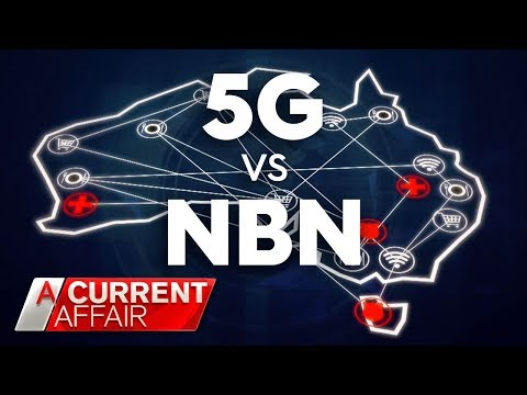 Will 5G Replace NBN Before It's Even Completed? | A Current Affair