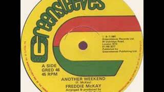 Freddie Mckay - Another Weekend 1981 Greensleeves 12""