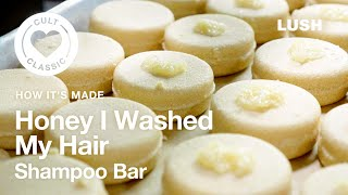 Lush How It's Made: Honey I Washed My Hair Shampoo Bar