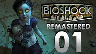 Retour sous l'océan... 1/16 Let's Play BioShock 1 Remastered (Gameplay FR)