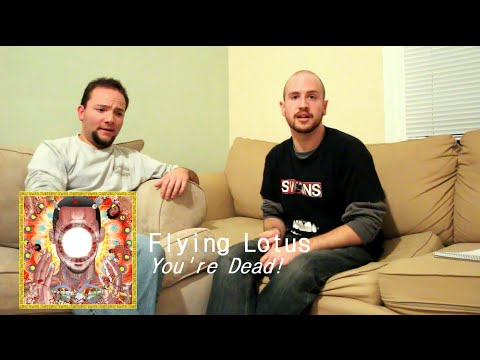 Flying Lotus - You're Dead! REVIEW [D-Minus Chats]