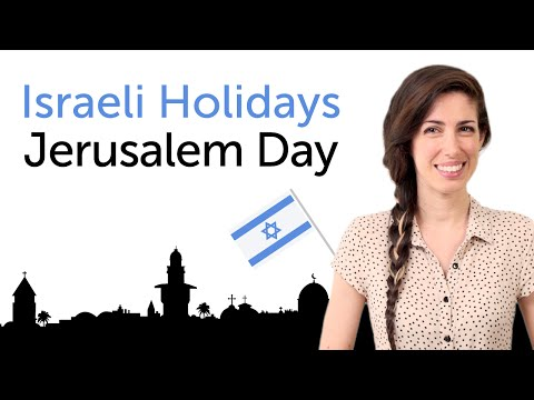Learn Israel Holidays In Hebrew - Jerusalem Day - יום ירושלים