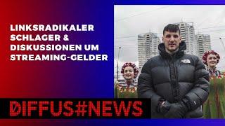 Linksradikaler Schlager & Diskussion um Streaming-Gelder | DIFFUS NEWS PODCAST
