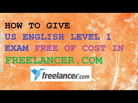 How to Give Free US English Level 1  Exam in Freelancer.com 2017