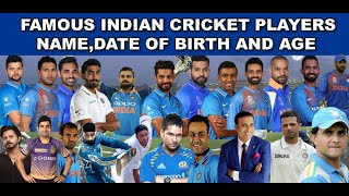 Famous Indian Cricket Players Full Name and Date of Birth   Cricket Celebrities Age