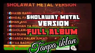 Download lagu SHOLAWAT METAL VERSION - Sholawat versi Gotic Metal terbaru 2020
