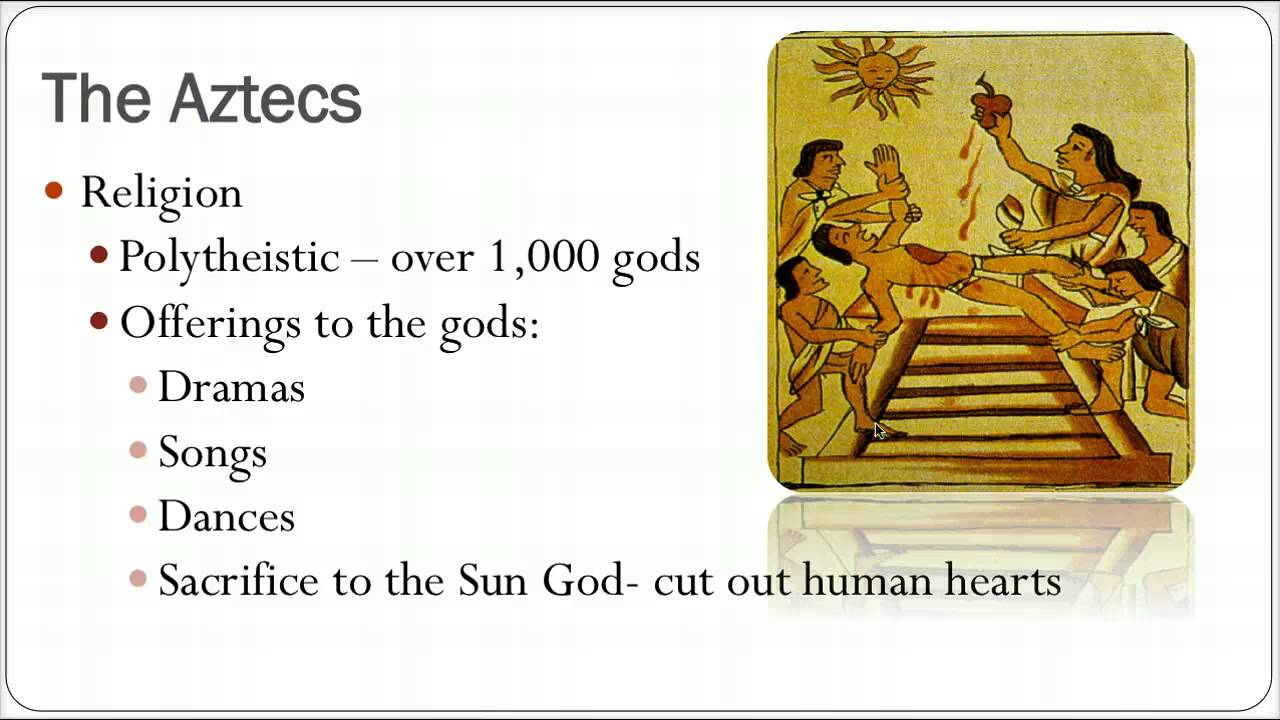 Mesoamerica  The Aztecs