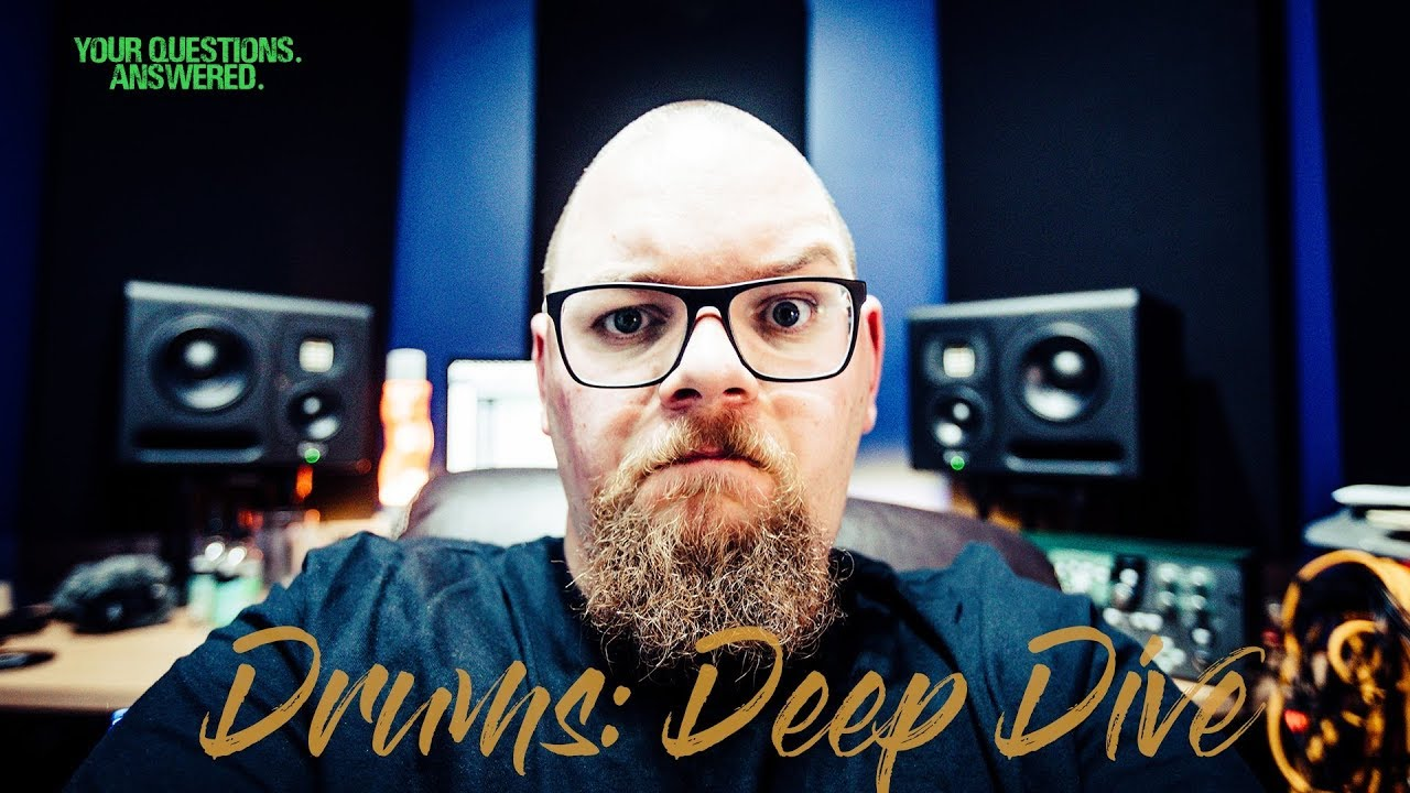 Drums Deep Dive // Your Questions Answered