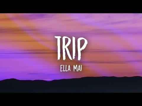 Ella Mai - Trip (Lyrics)