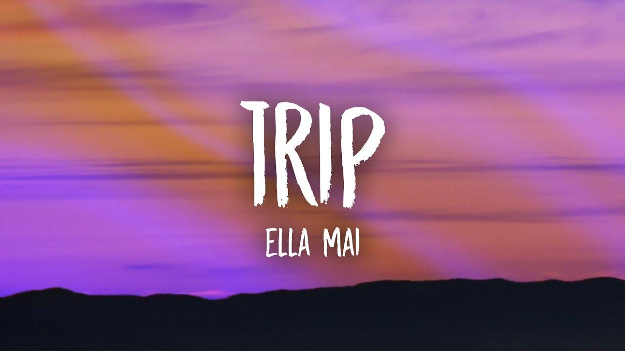 Download Ella Mai - Trip (Lyrics)