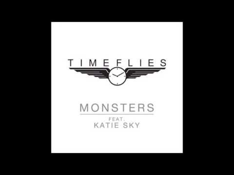 Timeflies  Monsters (Clean Audio)