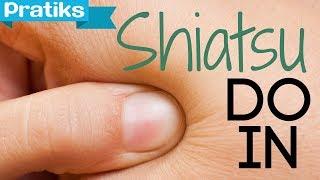 Le shiatsu Do in ou auto massage