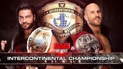 Roman Reigns vs Cesaro Intercontinental Championship Match