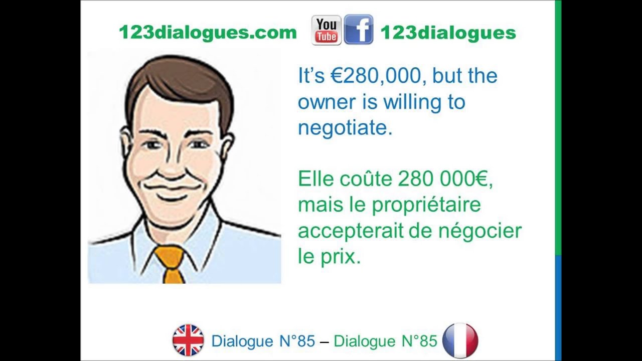 Dialogue 85 english french anglais fran ais buy a for Achete une maison