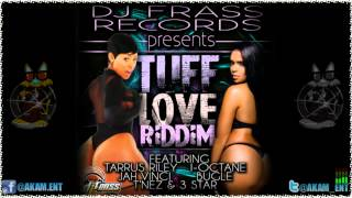 Instrumental [Tuff Love Riddim - DJ Frass Records] Sept 2012
