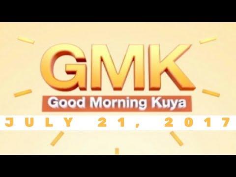 Good Morning Kuya (July 21, 2017)
