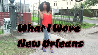 What I Wore -New Orleans OOTW