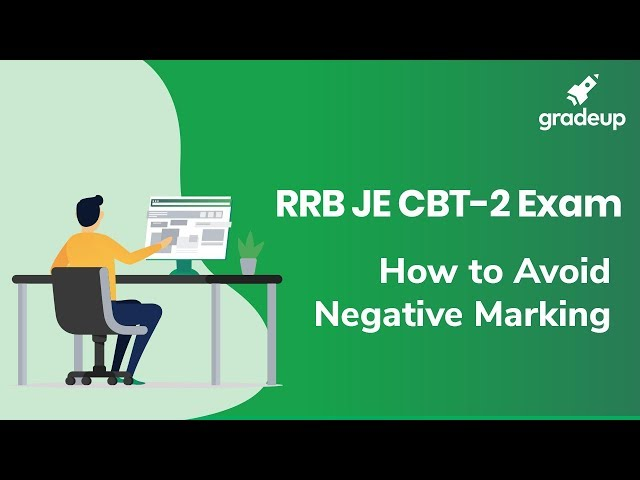 RRB JE 2019 | How to Avoid Negative Marking in CBT 2 Exam?