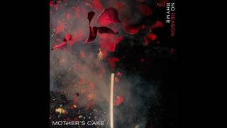 Mother´s Cake - No Rhyme No Reason [FULL ALBUM](2017)[ALTERNATIVE ROCK]