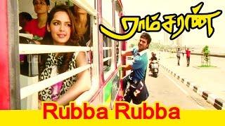 Rubba Rubba... | Ramcharan Tamil Movie Song