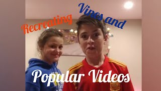 Recreating Vines and Popular Videos