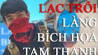 LÀNG BÍCH HỌA TAM THANH _ Tam Kỳ _ Quảng Nam _ Lạc trôi #1 ( travel)
