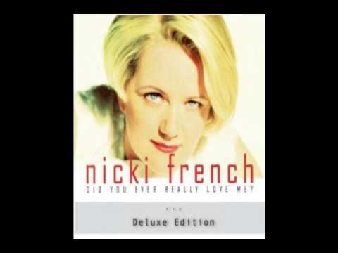 Nicki French did every really love me
