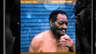 Junior Kimbrough  ~