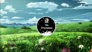 No Promises - Cheat Codes ( Delta Jack Remix ) | Nhạc gây nghiện trên Tiktok Trung Quốc