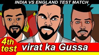 4th Test- IND VS ENG- Virat GUSSA