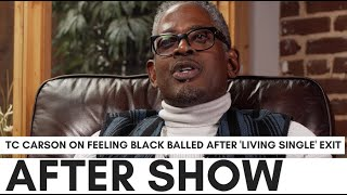 "TC Carson Says He Was Blackballed After 'Living Single' Firing: ""It Was Really Devastating To Me.."""