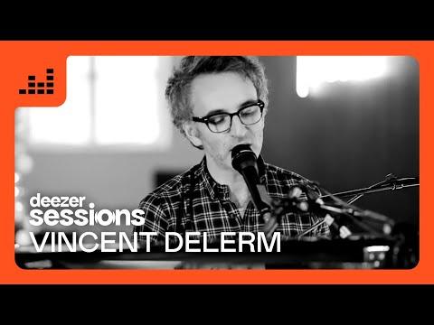 Vincent Delerm - Deezer Session